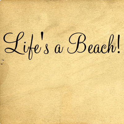 Life S A Beach Wall Decals Trading Phrases