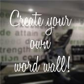 Create Your Own Word Wall!