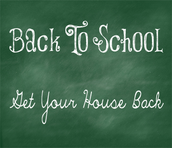 Back to School= House Back to Normal