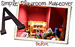 Easy Playroom Makeover !
