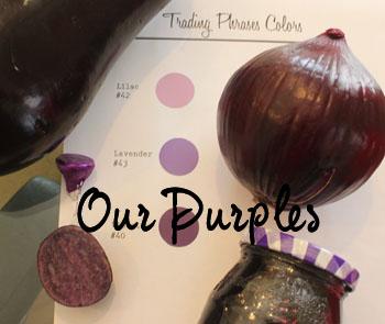 Color Closeup- Our Purples