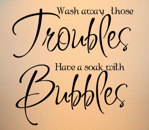 Have A Soak With Bubbles Wall Decal