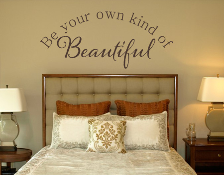 Be Your Own Kind Of Beautiful II Wall Decal