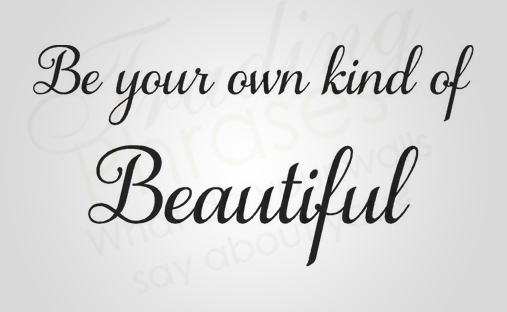 Own Kind of Beautiful Wall Decal