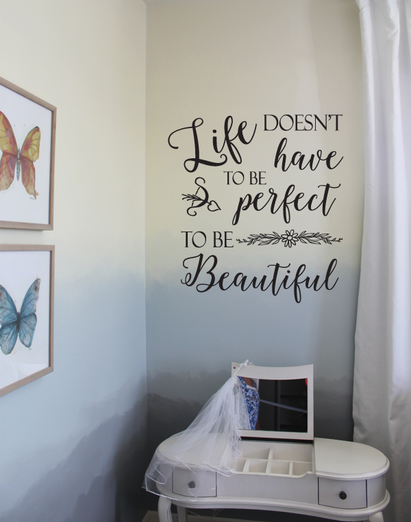 Perfect to be Beautiful Wall Decal