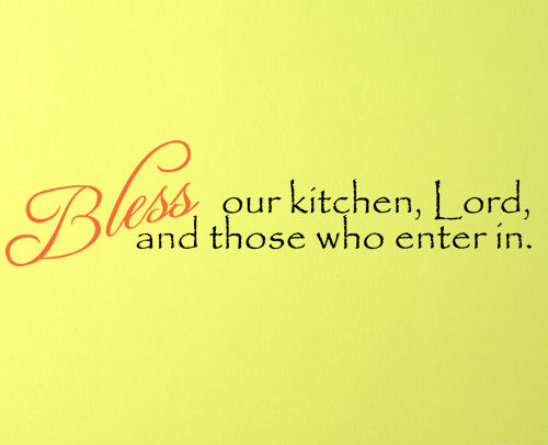 Bless Our Kitchen Lord Wall Decal
