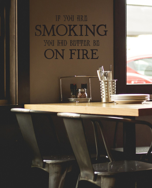 Smoking On Fire Wall Decal