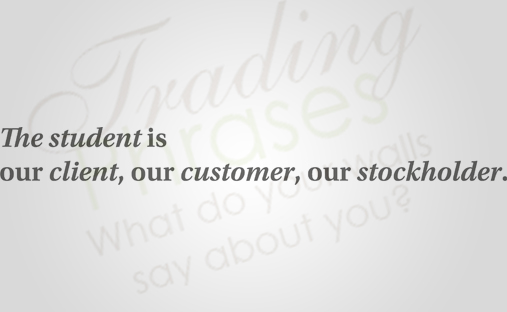 Student Is Our Client Wall Decal