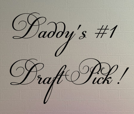 Daddy's Draft Pick Wall Decal Item