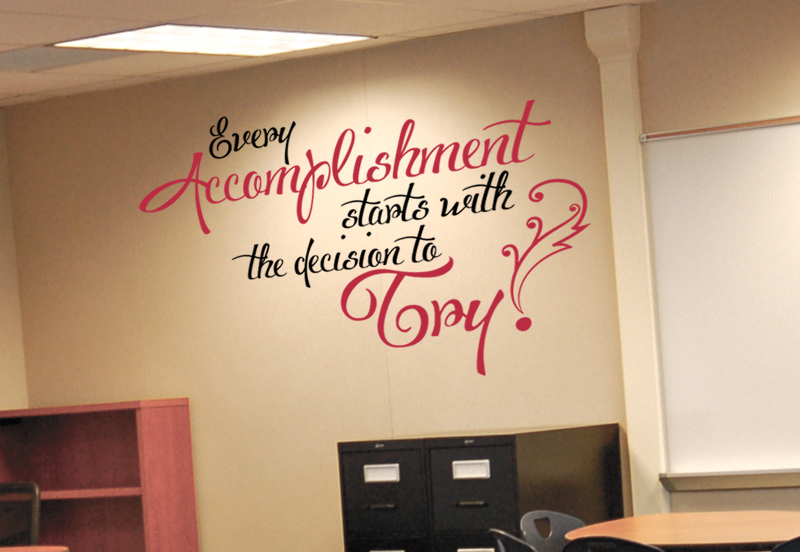 Every Accomplishment Wall Decal