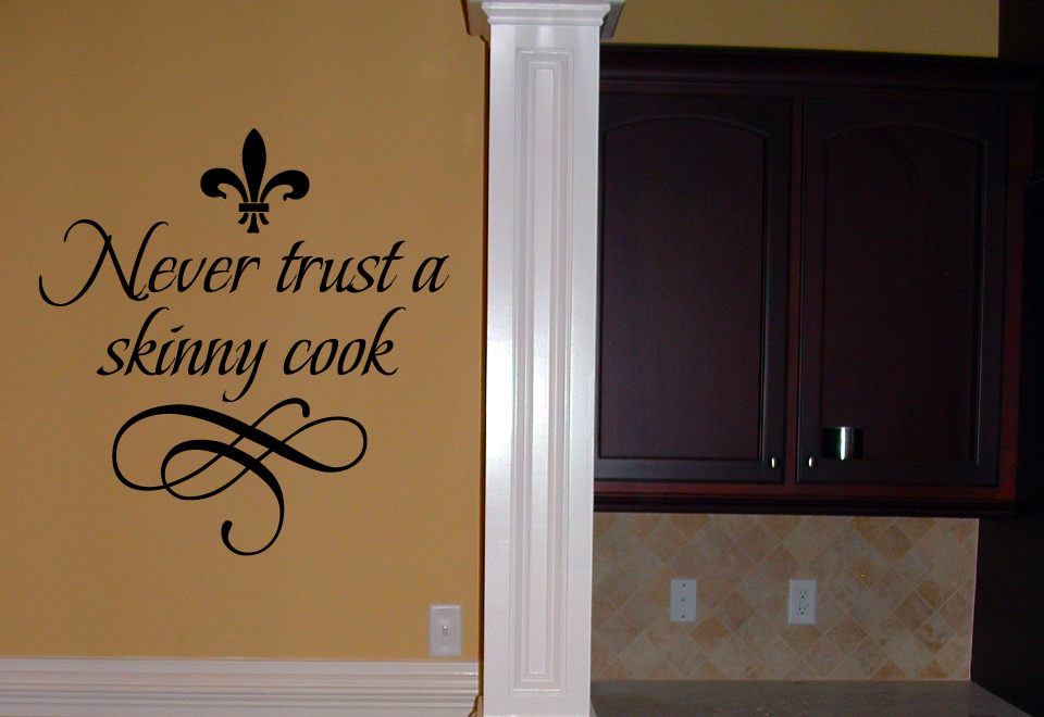 Never Trust Skinny Cook Wall Decal