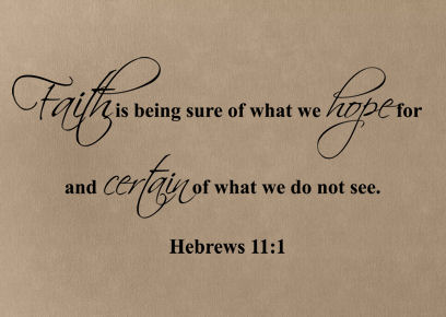 Faith Is Being Sure Wall Decals