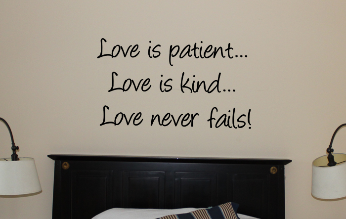 Love Is Patient Wall Decal