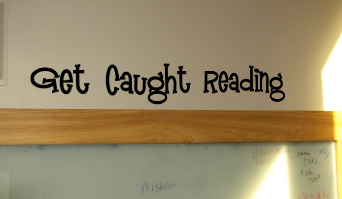 Get Caught Reading Wall Decal