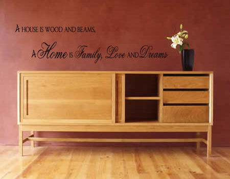 A House Is Wood & Beams Wall Decal