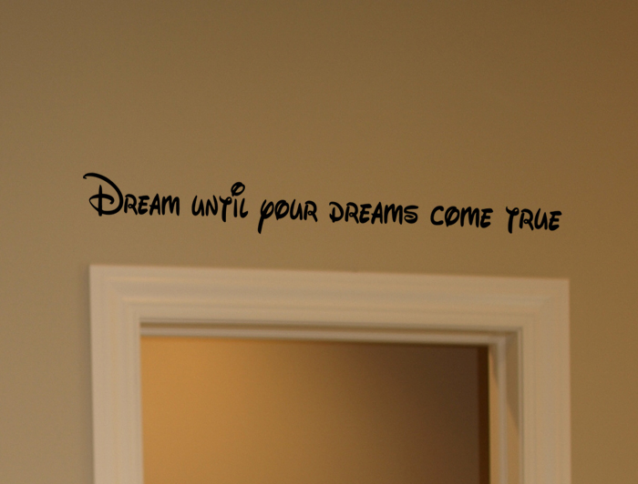 Dream Dreams Come True  Wall Decals