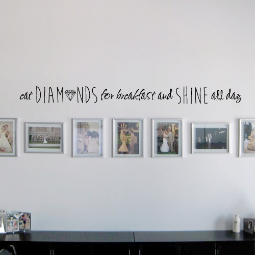 Eat Diamonds Wall Decal