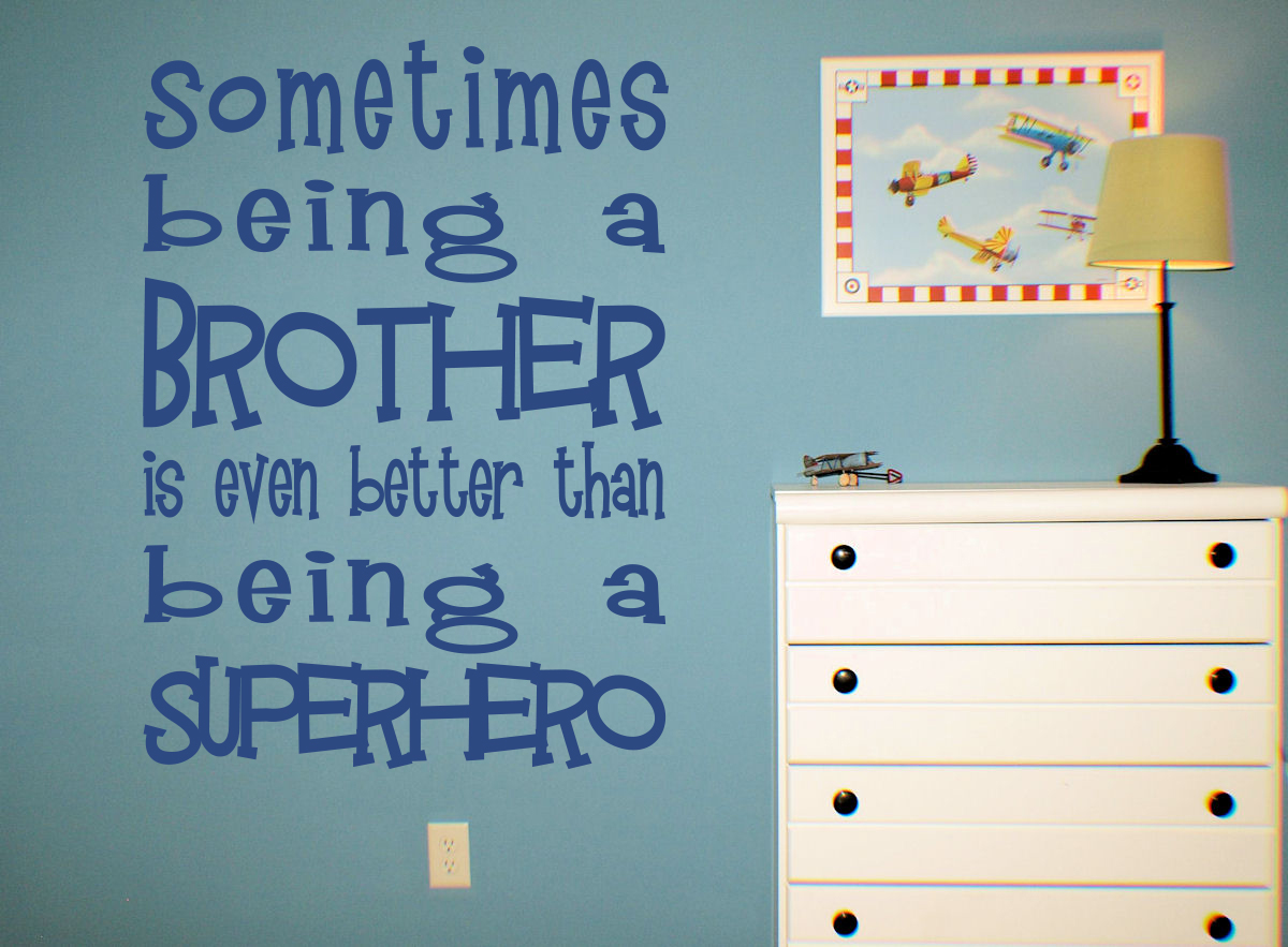 Being Brother Better Than Superhero Wall Decals