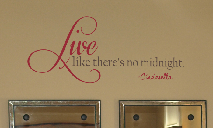 Live Like There's No Midnight Wall Decal