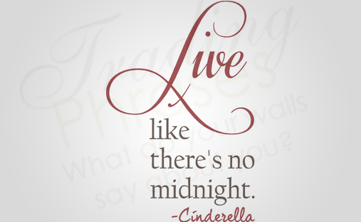 Live Like There's No Midnight Vertical Wall Decal