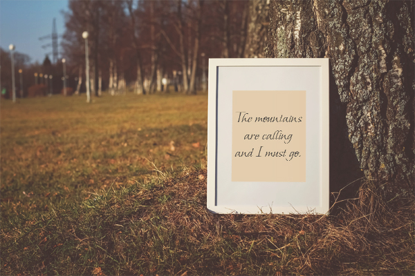 Mountains Calling Muir Quote