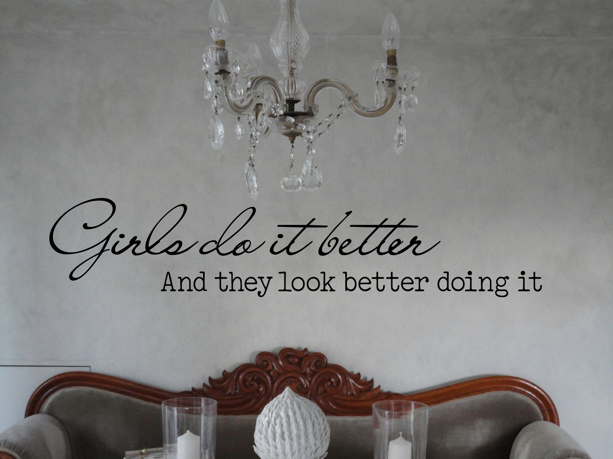 Girls Do It Better Wall Decal