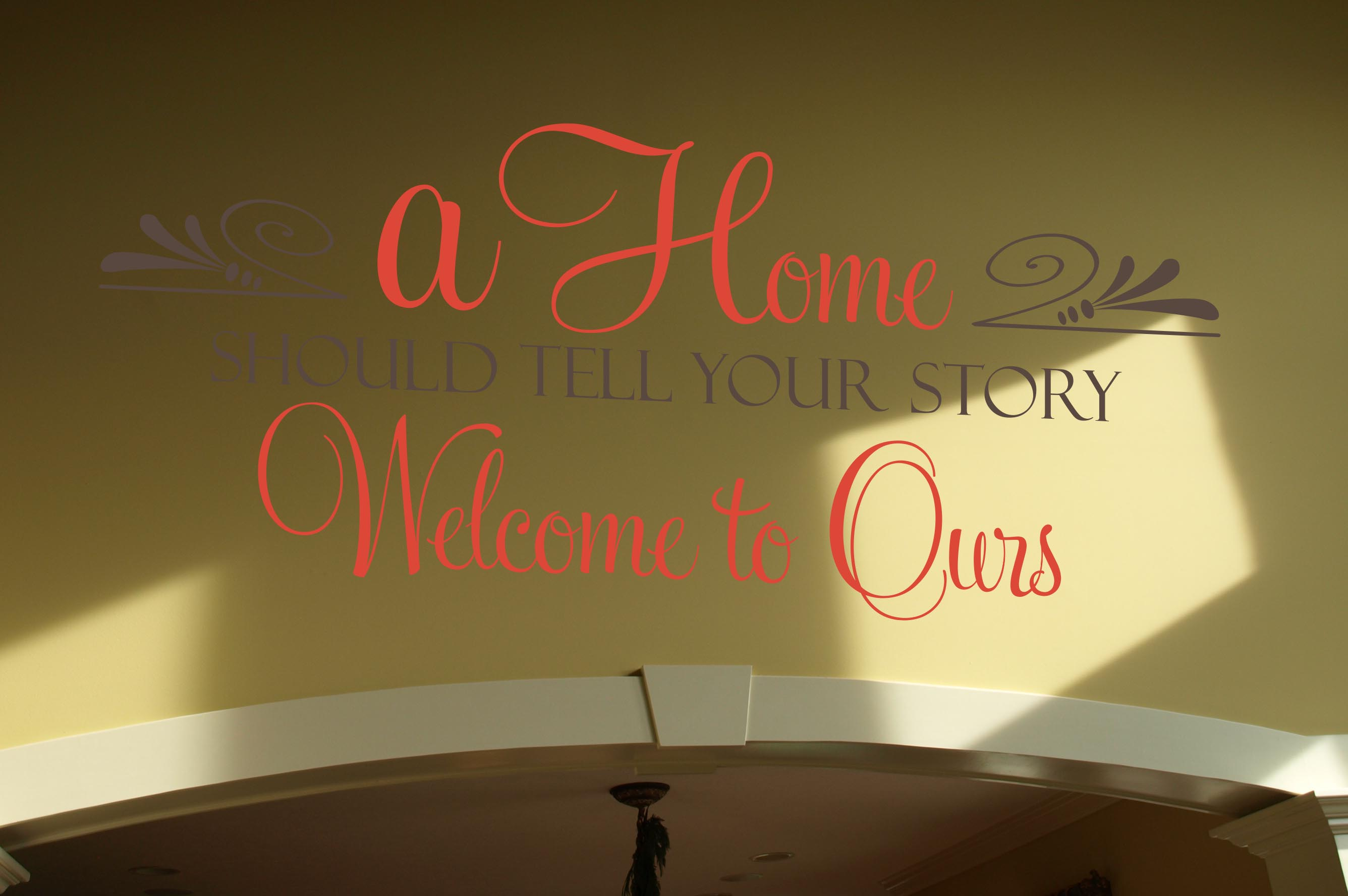 A Home Should Tell Your Story Wall Decal
