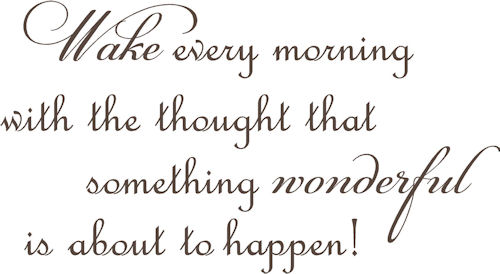 Wake With Something Wonderful | Wall Decals