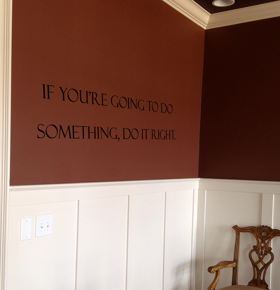 Do It Right Wall Decal