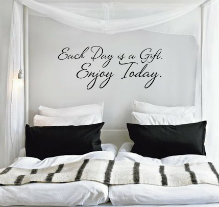 Each Day Is A Gift Wall Decal