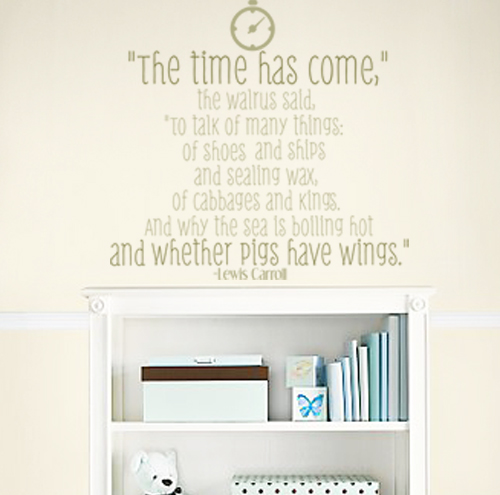 The Time Has Come, The Walrus Said Wall Decal