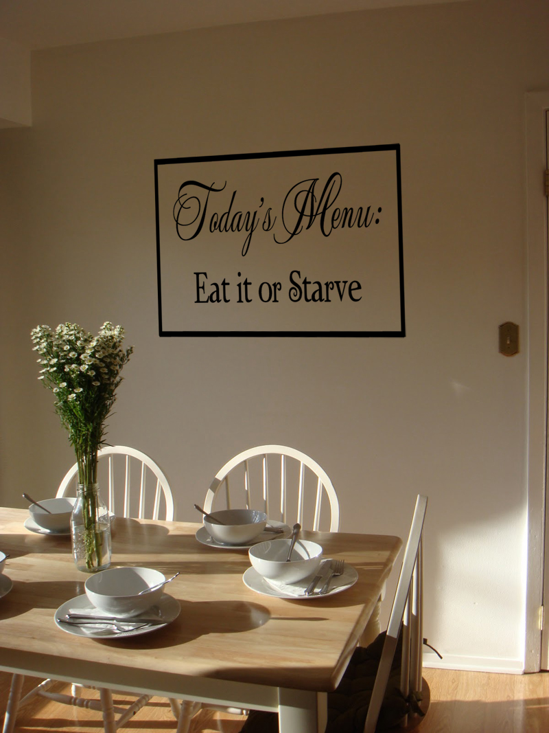 Today's Menu Eat Or Starve Wall Decal