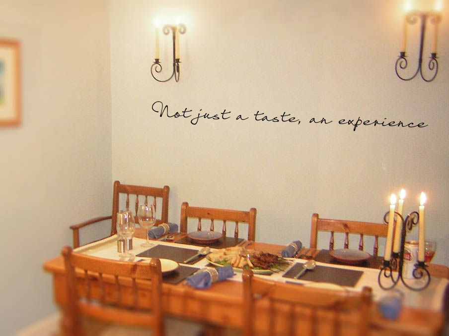 Not Just A Taste, An Experience Wall Decal