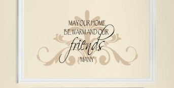 May Our Home Friends Wall Decal