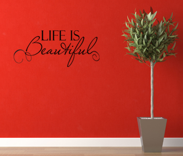 Life is Beautiful Wall Decal