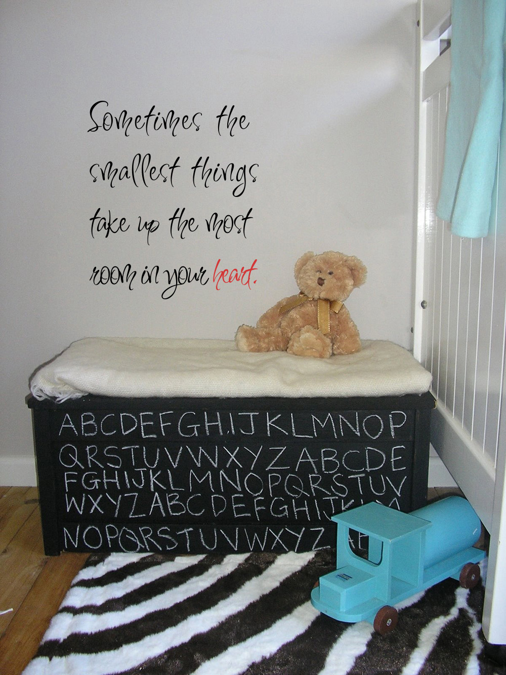 Smallest Things Take up the Most Room Wall Decal