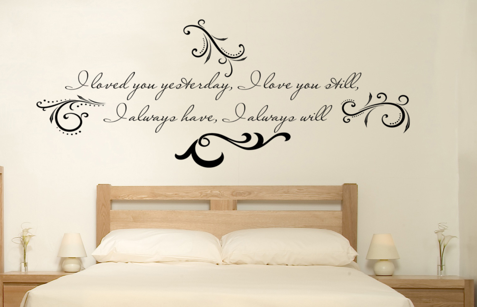 Loved You Yesterday Love You Still Quote: Loved You Yesterday Love You Still Wall Decal