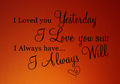 Always Will Love You Wall Decal