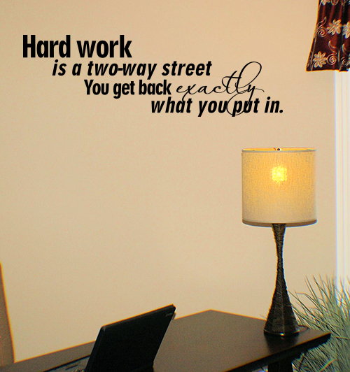 Hard Work LARGE Wall Decal