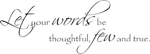 Words Thoughtful Few True Wall Decal