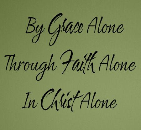 Grace Faith Christ Alone Wall Decal