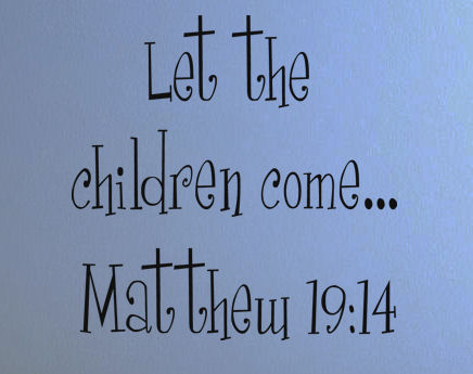 Matthew Scripture Let The Children Come Wall Decal