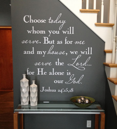 Choose Whom You Will Serve Wall Decal