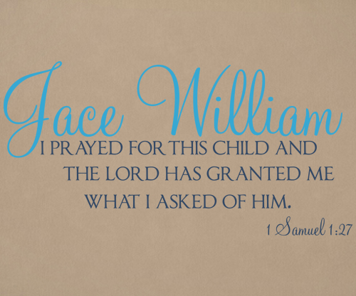 I Prayed For This Child Wall Decal