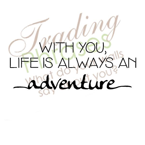 Adventure With You Wall Decal