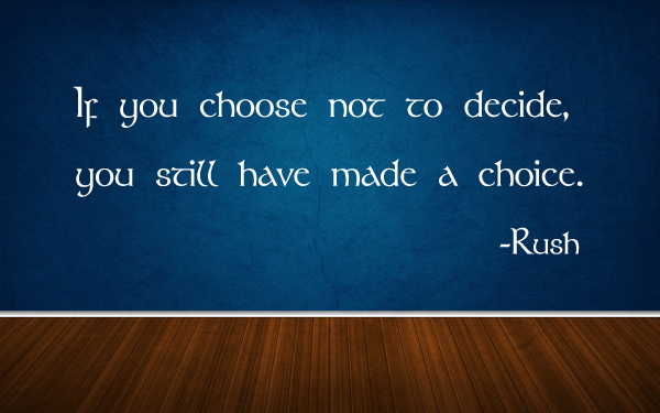 Choose Not To Decide Wall Decal
