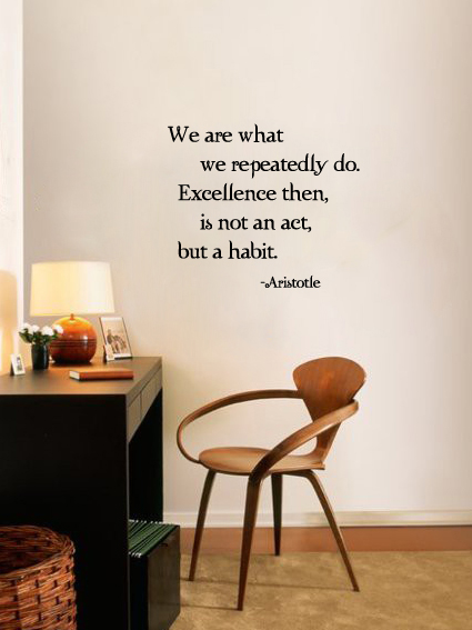 Excellence Is Habit Wall Decal