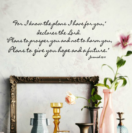 The Plans I Have For You Wall Decal