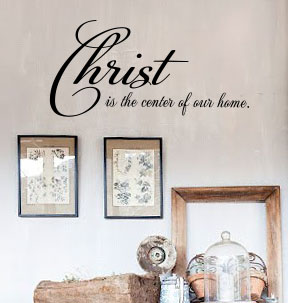 Christ in our Home Wall Decal