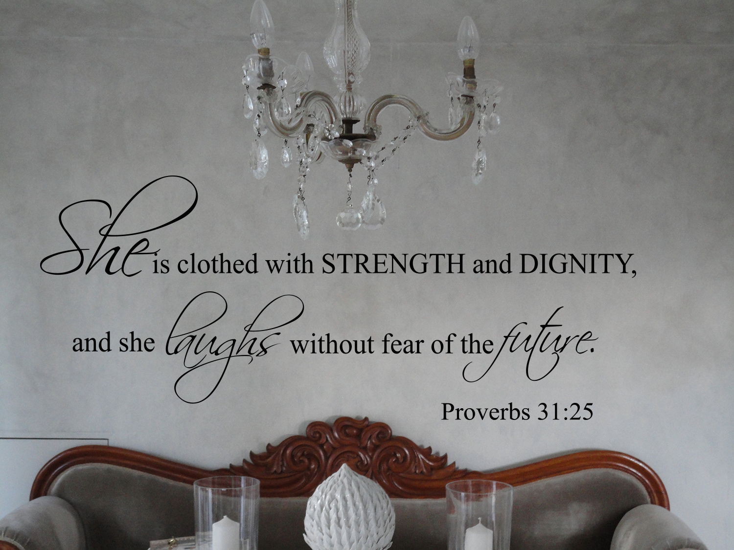 Strength and Dignity Wall Decal